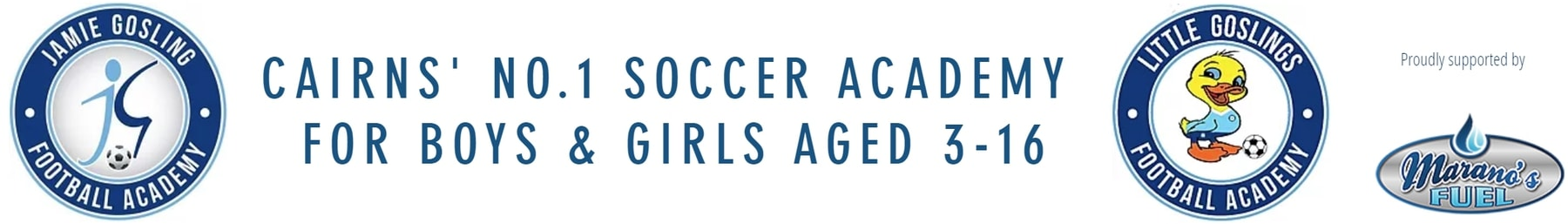 CAIRNS' NO.1 SOCCER ACADEMY FOR BOYS & GIRLS AGED 3-16